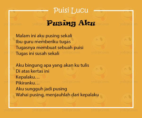 Seorang Murid Biasanya Membuat Puisi Lucu Untuk Guru Saat Mendapatkan Tugas Dari Bapak Atau Ibu Guru Dalam Mata Pelajaran Bahasa Indonesia Ta Lucu Puisi Guru