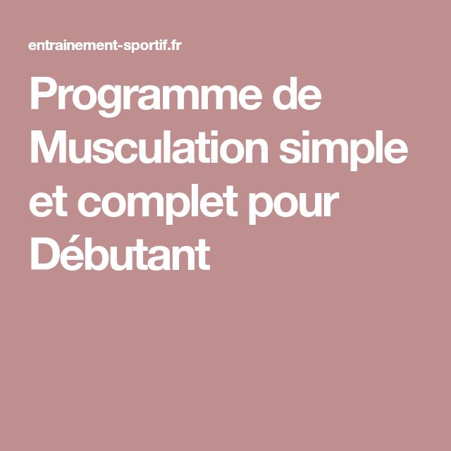 Programme de Musculation simple et complet pour Débutant