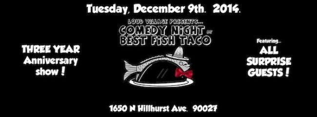 Don't Miss The 3-Yr Anniversary of Comedy Night at Best Fish Taco TONIGHT