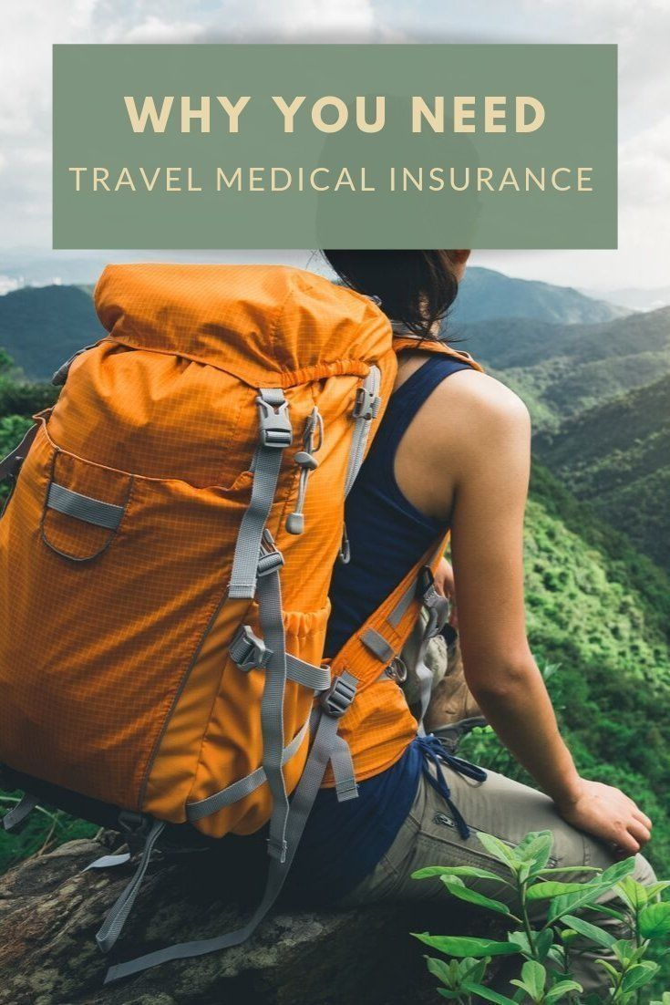 7 Reasons You Need Travel Medical Insurance Medical