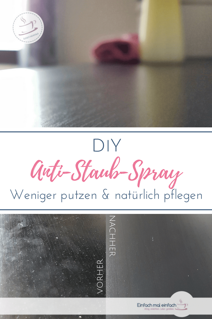 anti staub spray rezept haushalt putzen pinterest. Black Bedroom Furniture Sets. Home Design Ideas