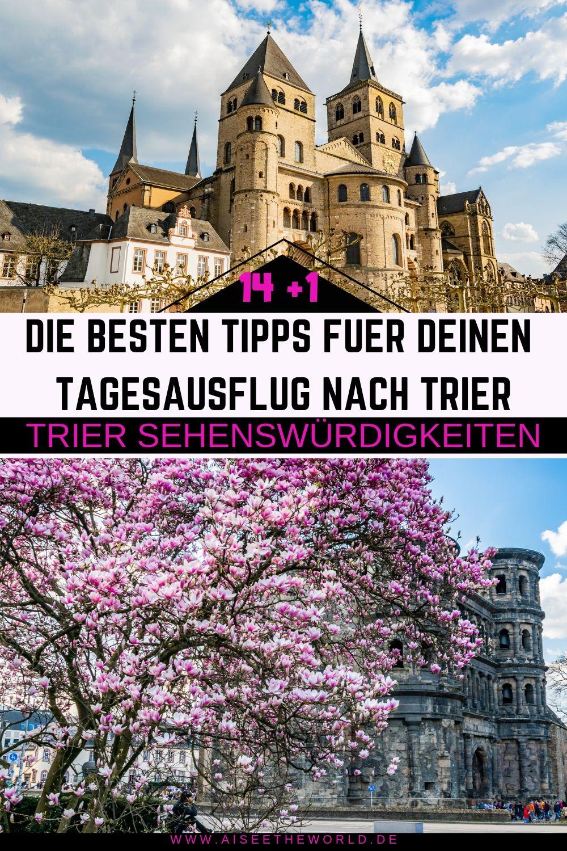 Trier Sehenswurdigkeiten 14 1 Tipps Fur Trier An Einem Tag Urlaub Mosel Reiseideen Ausflug