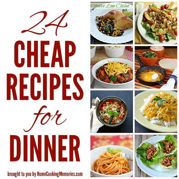 24 Cheap Recipes For Dinner Cheap Dinner Recipes Cheap Meals Cheap Dinner Recipes Healthy
