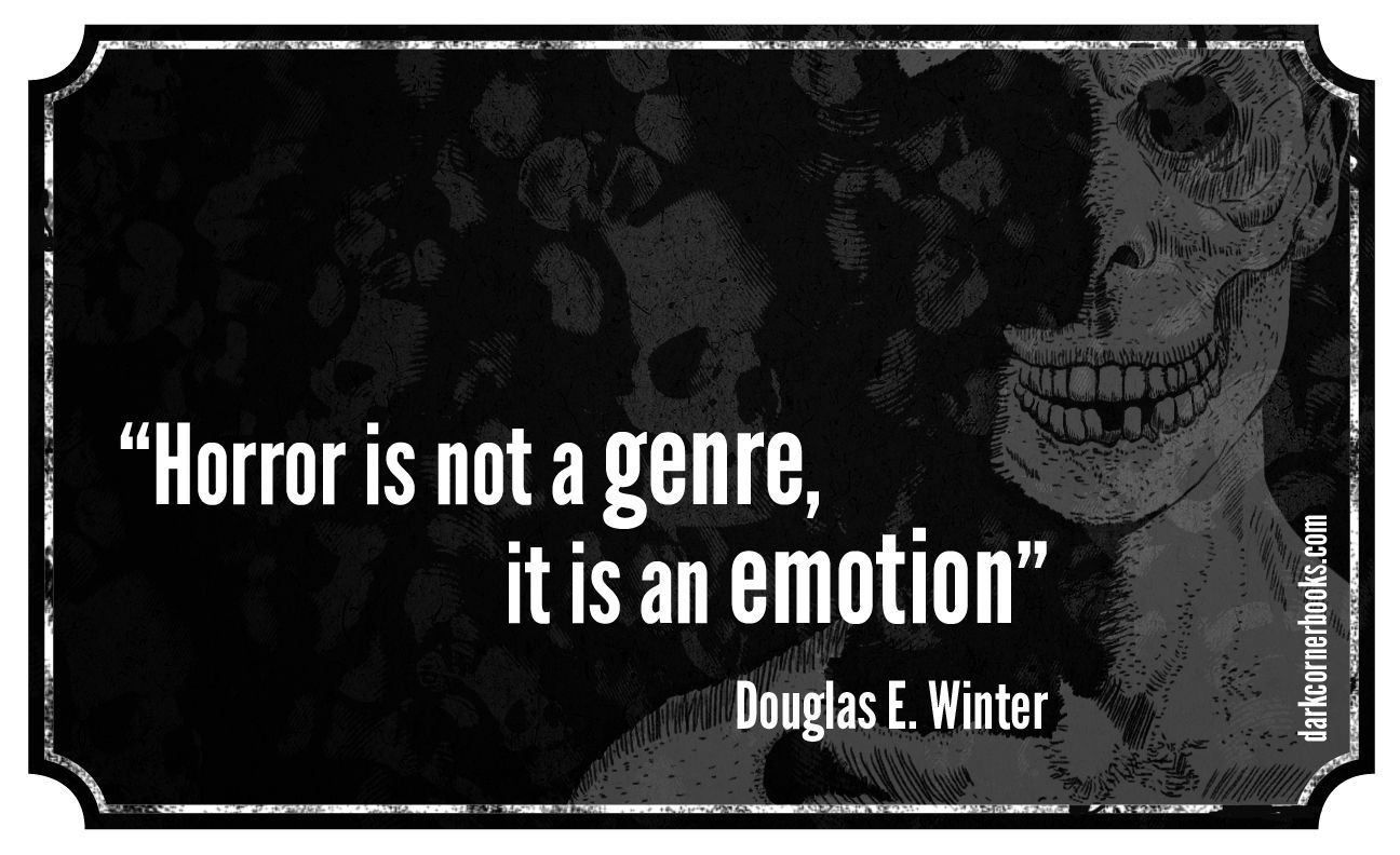 Famous Horror Quotes Douglas E Winter Horror Quotes Horror Lovers Classic Horror Movies