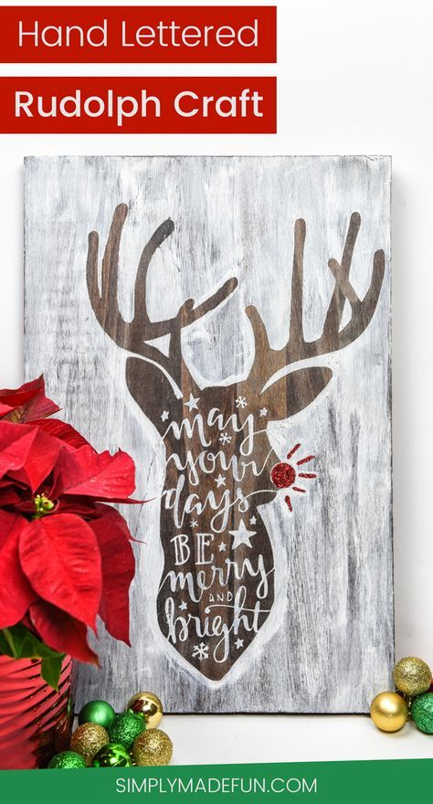 Ideas For Christmas Crafts Homemade Part - 49: Hand Lettered Rudolph Craft | Christmas Ideas | Christmas Crafts | Christmas  DIY | Vinyl Crafts