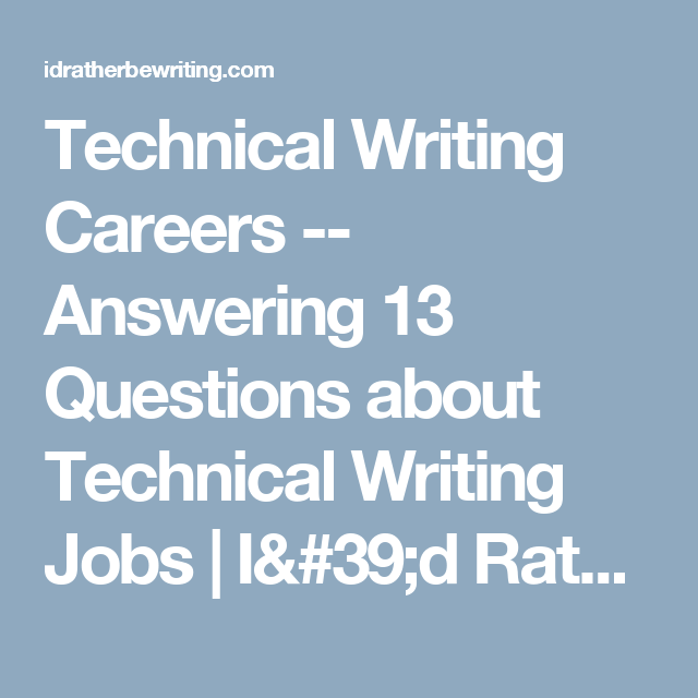 Technical Writing Careers  Answering  Questions About
