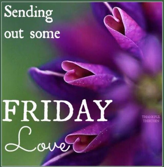 Good Morning Beautiful Happy Friday : Good morning my beautiful girls happy friday
