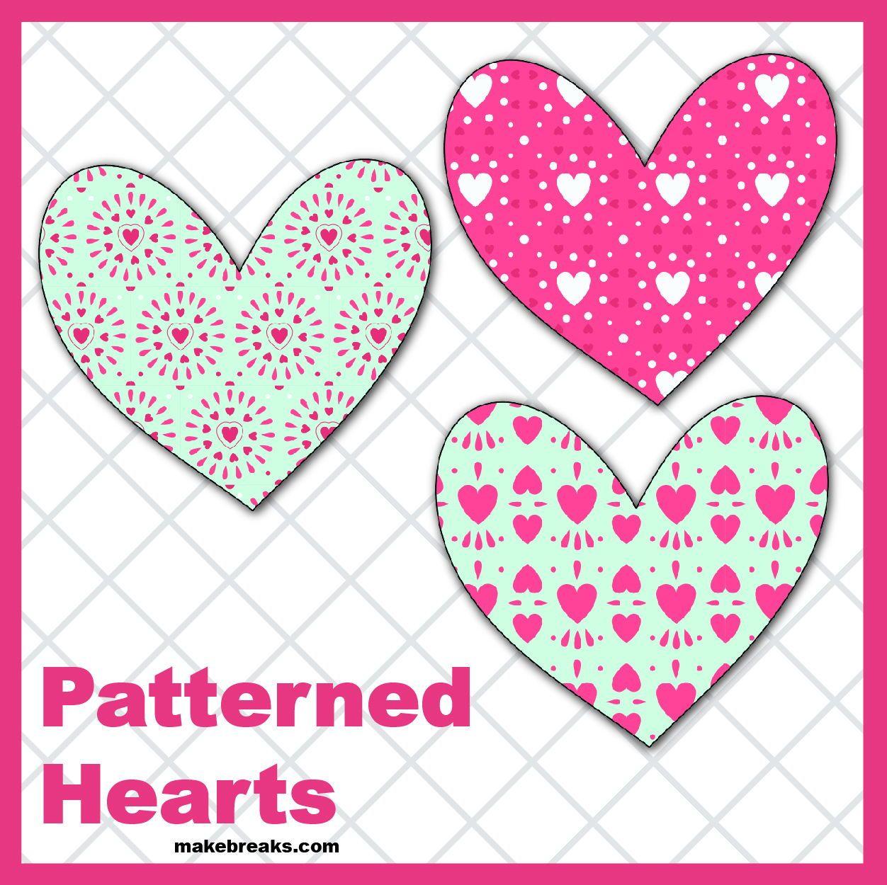 Free Printable Patterned Hearts Make Breaks Valentines Printables Free Valentine Coloring Free Valentine