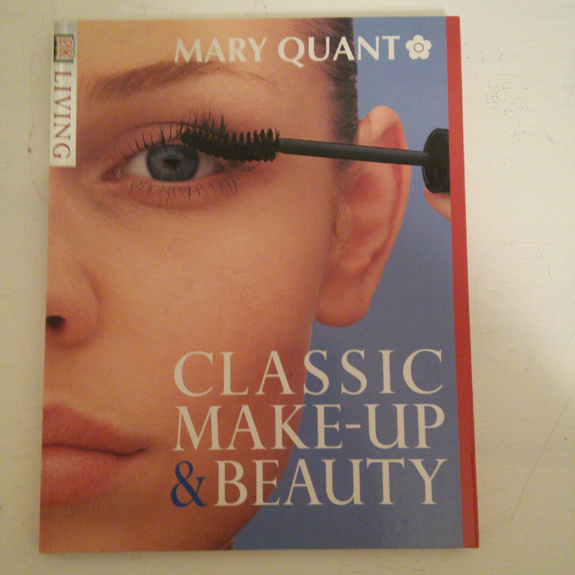Book   Classic Make Up U0026 Beauty (DK Living) By Mary Quant (18 Jun 1998) By  Mary Quant