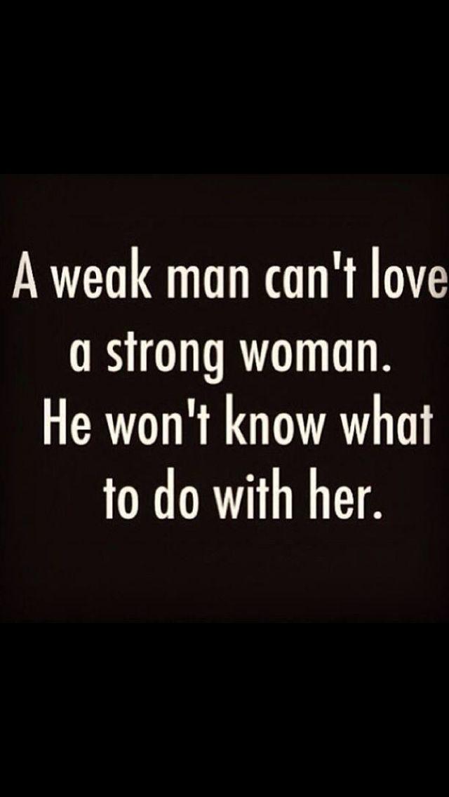 Strong Women Deserve Strong Men Anyway Pintrack Strong Women