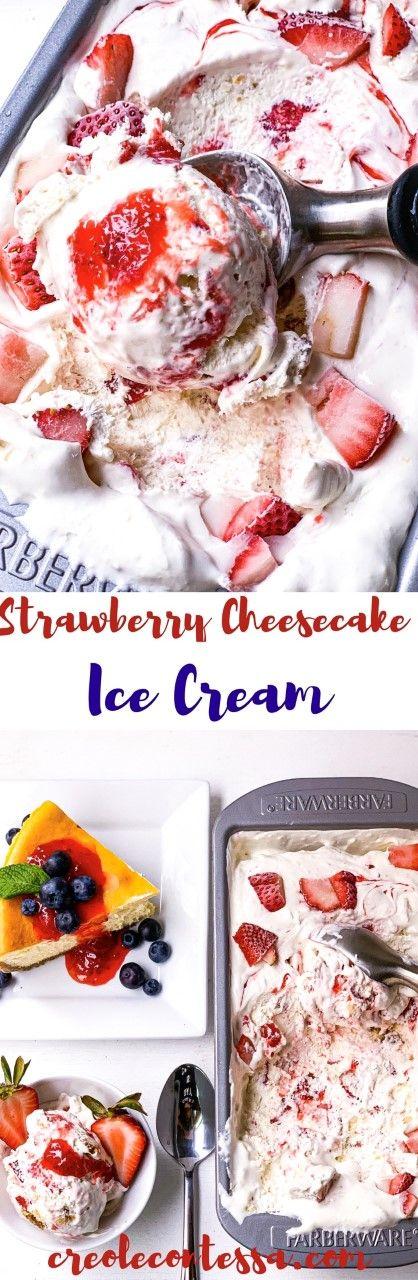 Strawberry Cheesecake Ice Cream - Creole Contessa #cheesecakeicecream