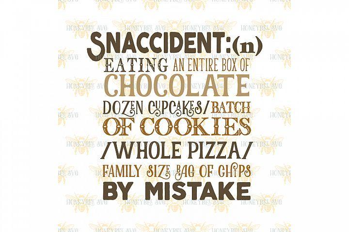 Download Snaccident Definition Svg From Designbundles Net Life Happens Quotes Mom Humor Make Me Laugh