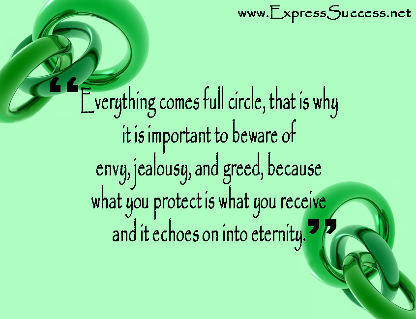 Come Full Circle Quotes: Everything Comes Full Circle, That Is Why It Is Important