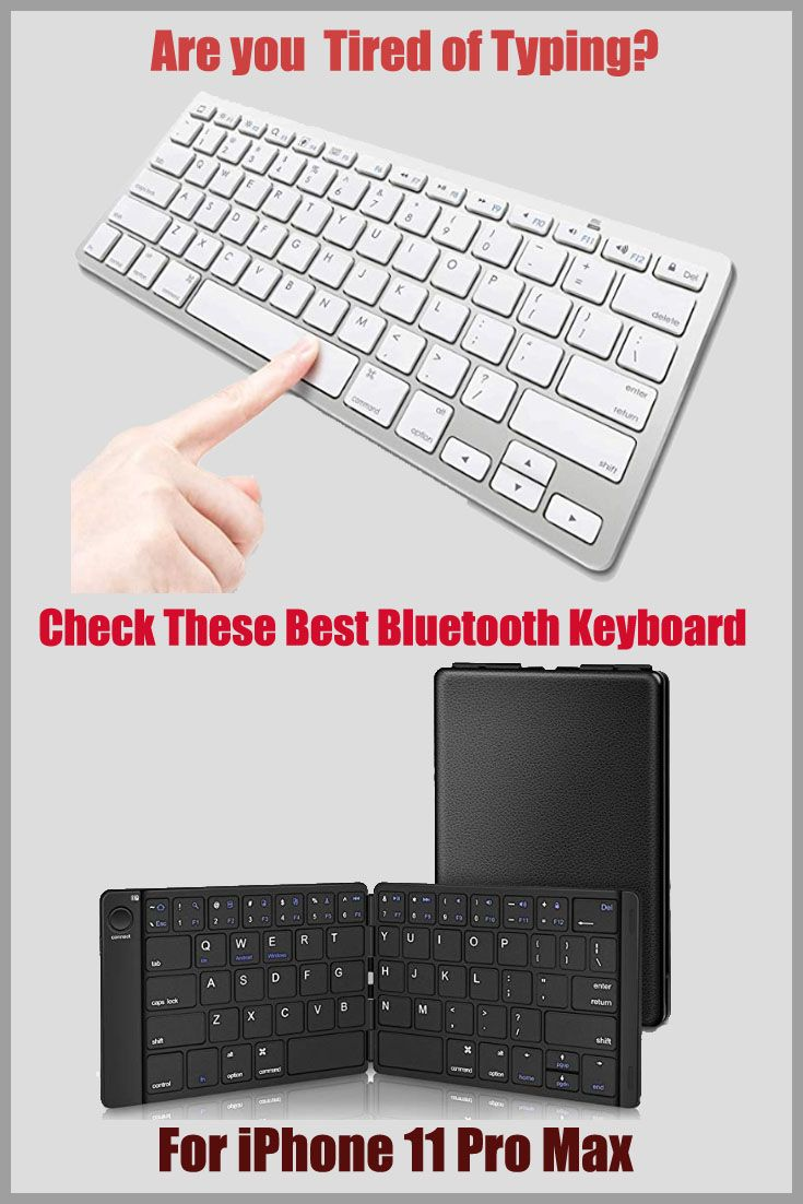 Best iphone 11 pro max bluetooth keyboard to type better