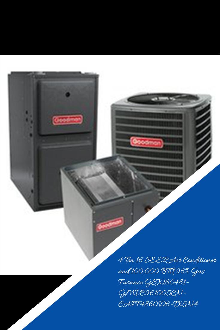 4 Ton 16 Seer Air Conditioner And 100 000 Btu 96 Gas Furnace Gsx160481 Gmvc961005cn Capf4860d6 Tx5n4 Aircondition