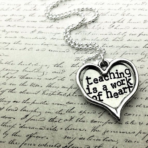 Teacher gift teaching is a work of heart by TheLullabyLeaf on Etsy, $22.00