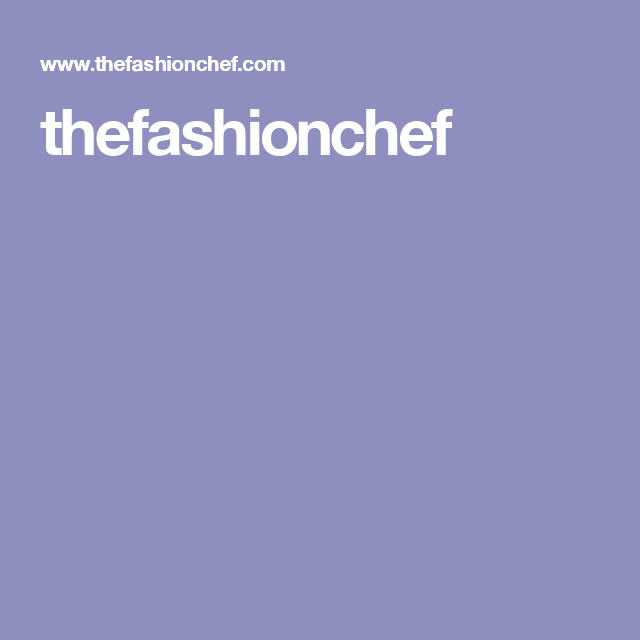 thefashionchef