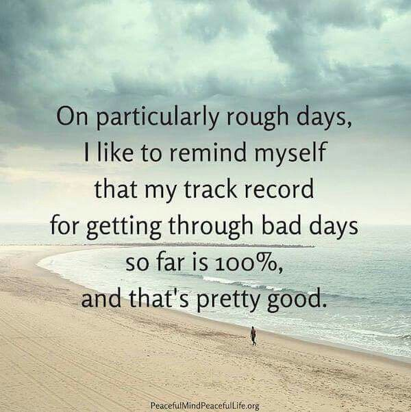 100 Success Rate Bad Day Quotes Words Rough Day