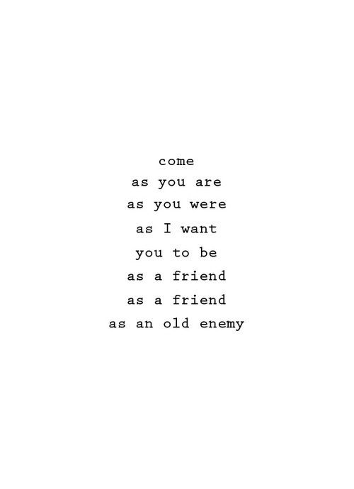 Come as you are   Nirvana | Quote That | Music Quotes, Music