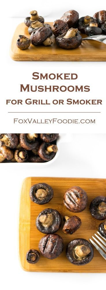Photo of Smoked Mushrooms for Grill or Smoker – Fox Valley Foodie