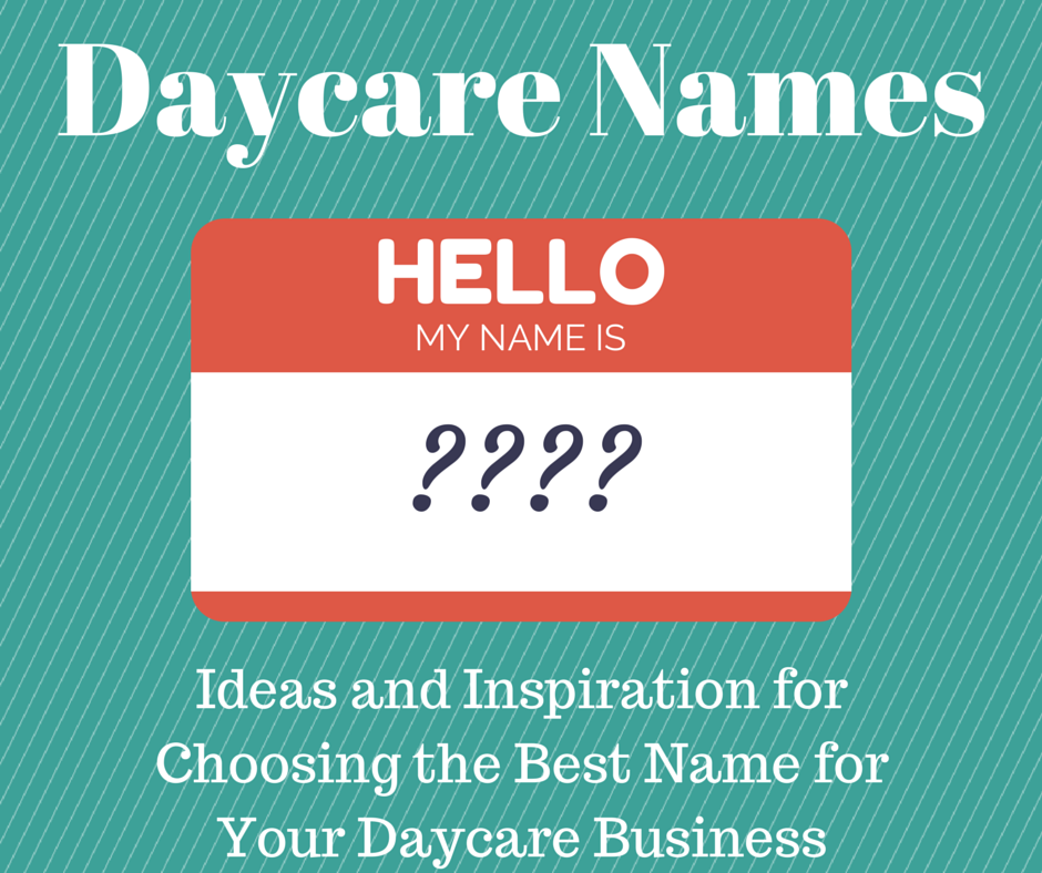 daycare names  u2013 ideas and inspiration for choosing the