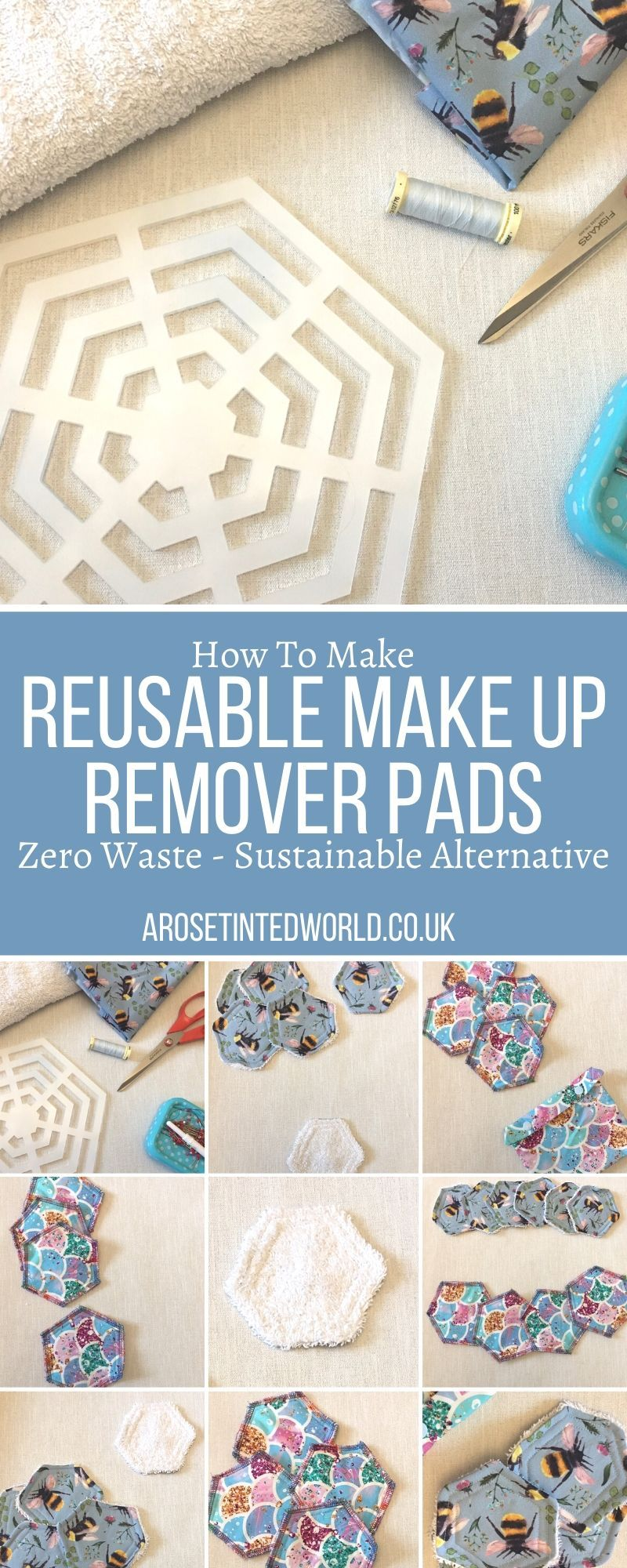How To Make Reusable Make Up Remover Pads ⋆ A Rose Tinted