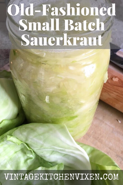 Making Sauerkraut from Scratch for Beginners - Vintage Kitchen Vixen