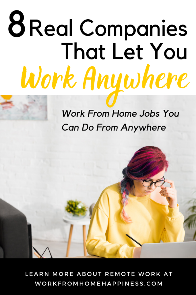 8 Real Companies That Let You Work Anywhere Jobs Work From