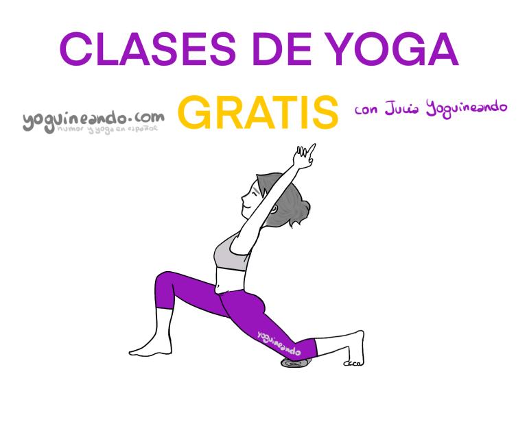 Yoguineando Humor Y Yoga En Español En 2020 Clases De Yoga Gratis Clase De Yoga Yoga