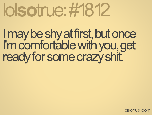 Bahaha Me Craziness Funny Quotes Lolsotrue Words