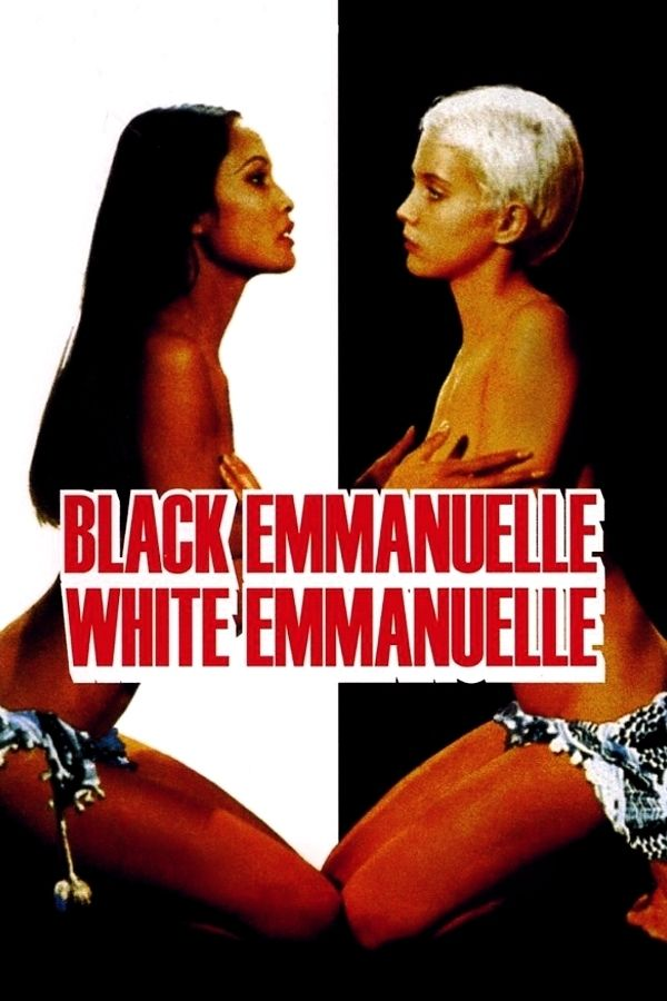 Black Emmanuelle White Emmanuelle Watch Now Movies Info