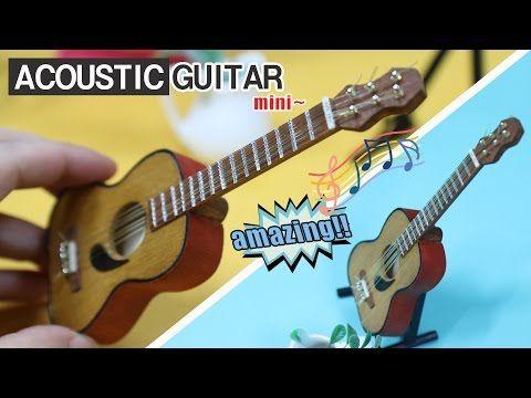 Diy Miniature Acoustic Guitar Made With Popsicle Sticks Youtube Acoustic Guitar Guitar Miniature Guitars