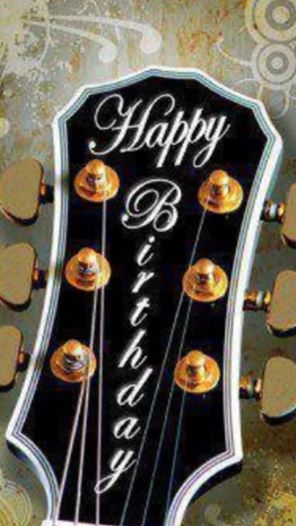 Happy Birthday To A Guitar Player With Images Happy Birthday