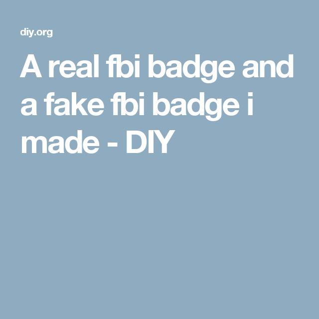 A real fbi badge and a fake fbi badge i made | Halloween Costumes ...