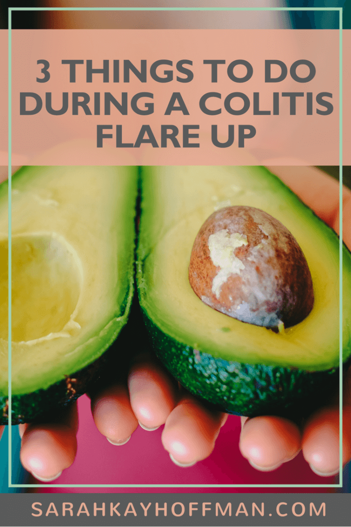 3 Things to do During a Colitis Flare Up Colitis diet