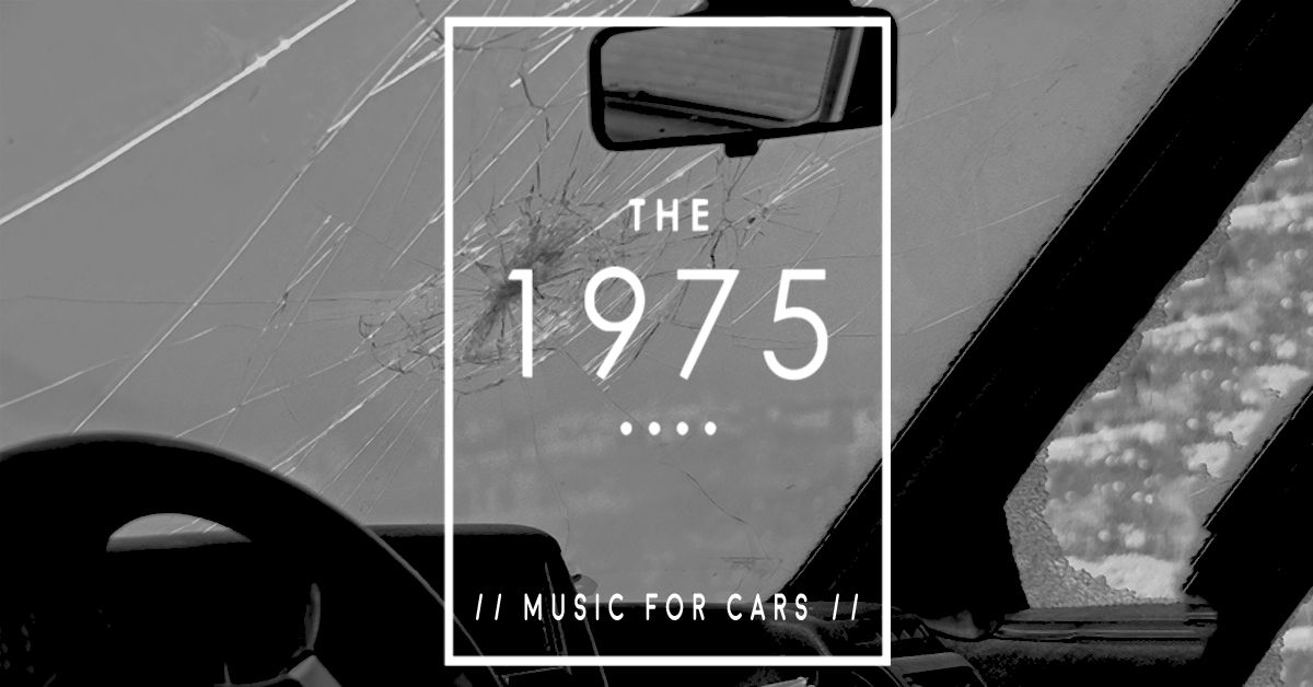 T H E 1 9 7 5 Matty Healy 2018 Music For Cars New Ep The Nineteen Seventy Five Indiegroup Alternative Graphic Design Cool Bands Music Fan Art
