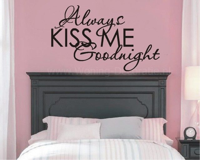 Always kiss me goodnight eefje muurstickers slaapkamer woning