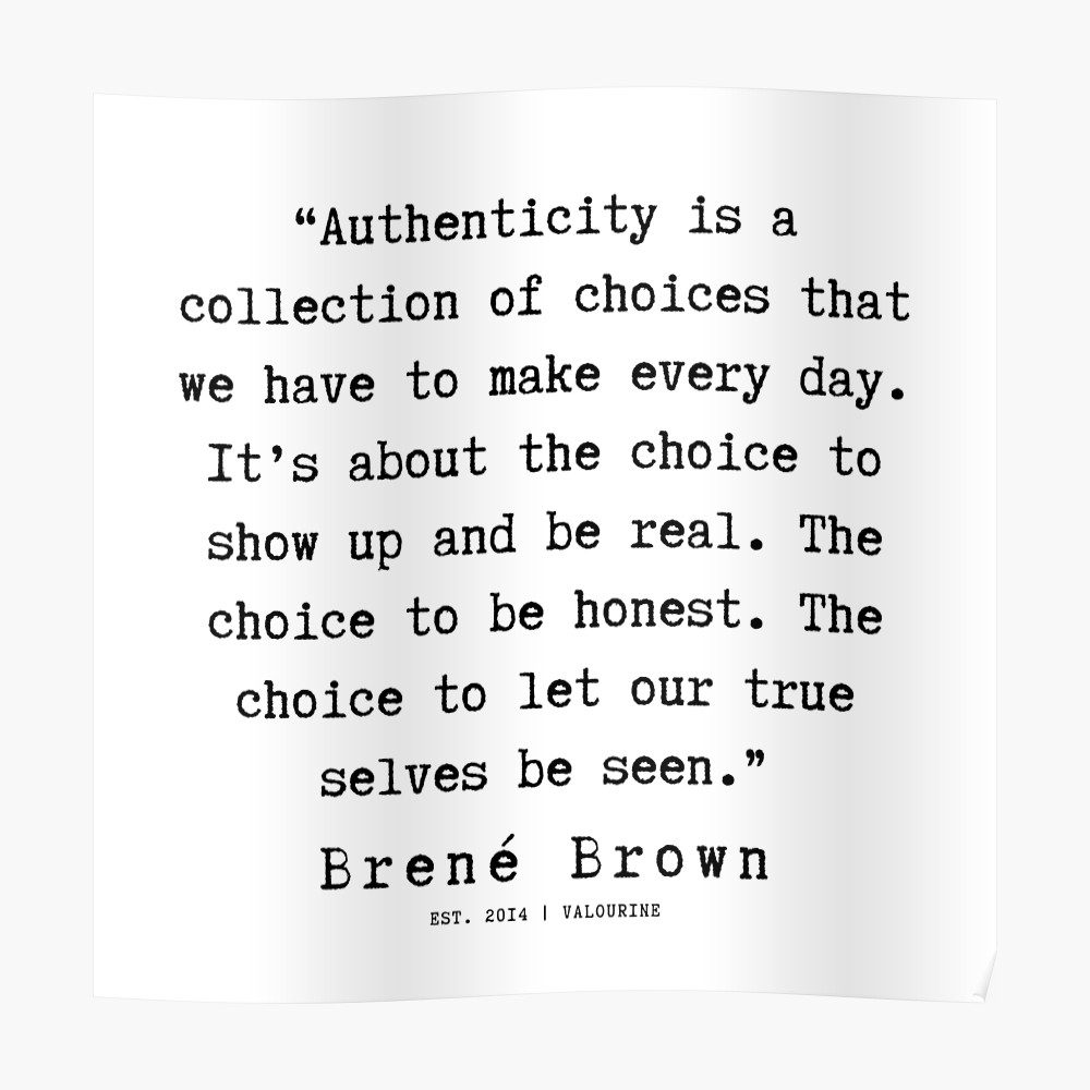 2  190911   Brene  Brown Quote    Poster by QuotesGalore