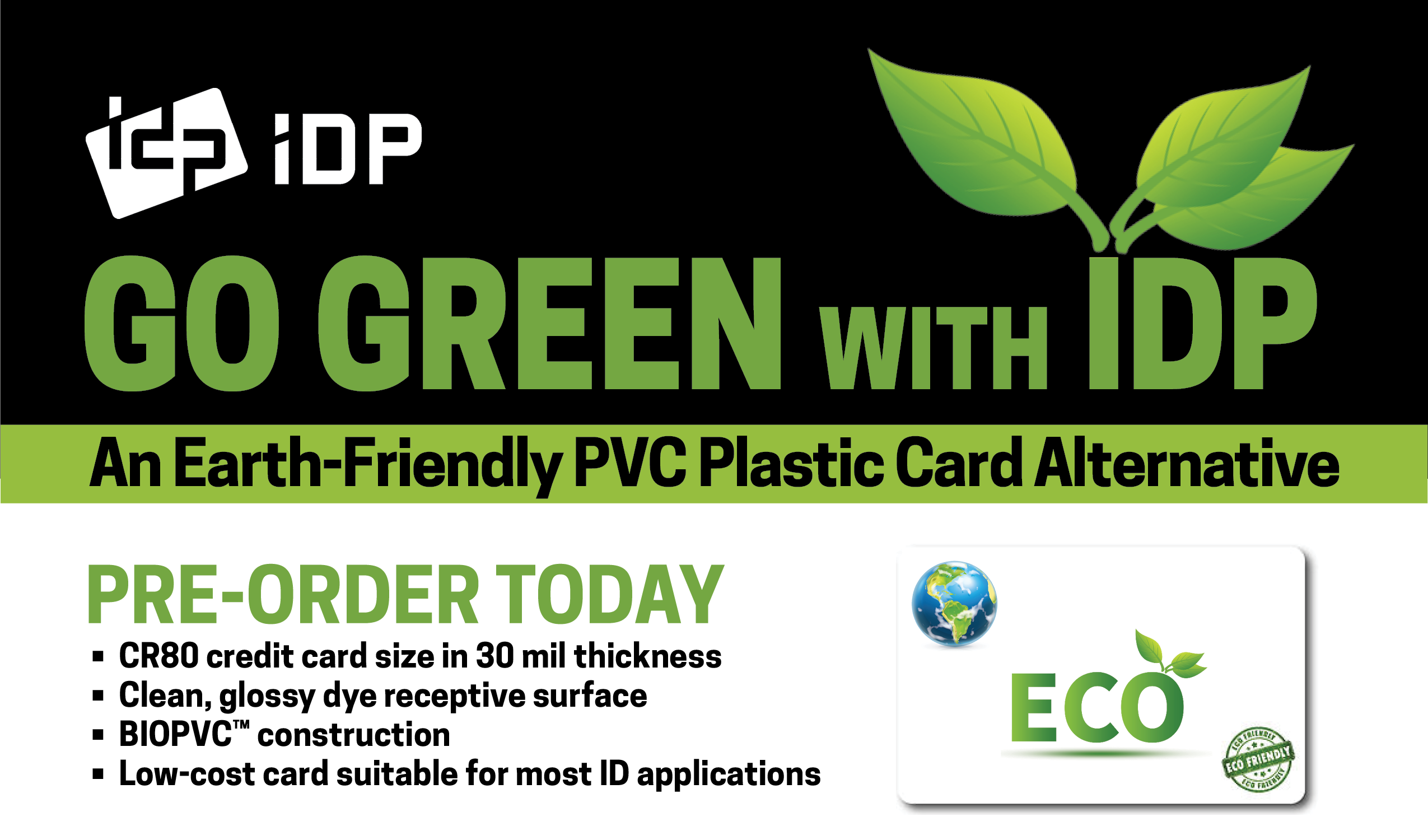 GO GREEN with IDP Card Printers! idcardprinter