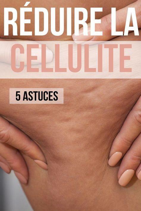 5 vrais conseils pour reduire la cellulite