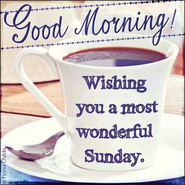 Enjoy Sunday Morning Coffee Pinterest Good Morning Happy Sunday Happy Sunday Morning Coffee Quotes Morning