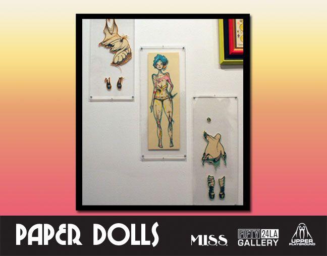 paper dolls exhibit at fifty 24 la | Paper Dolls Exhibit at FIFTY24LA – Opening Reception Recap | M.I.S.S ...