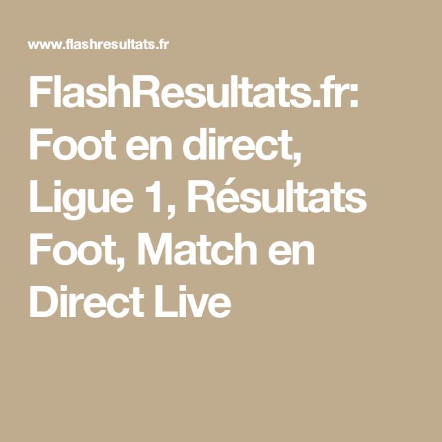 FlashResultats.fr: Foot en direct, Ligue 1, Résultats Foot, Match en ...