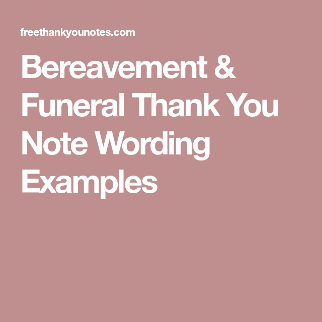bereavement funeral thank you note wording examples cards