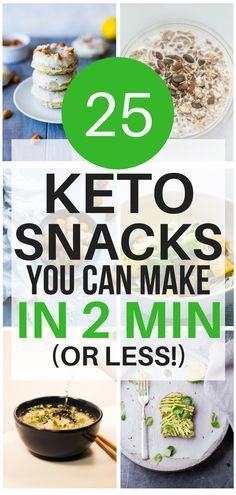 25 Genius Quick Easy 2 Minute Keto Snack Ideas Keto Diet