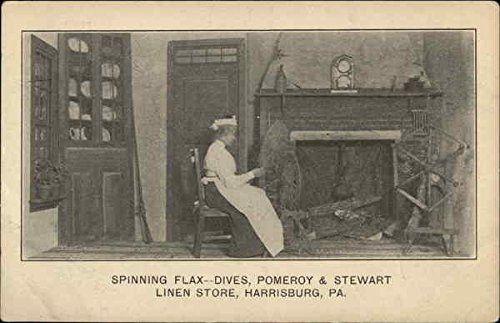 Spinning Flax -- Dives, Pomroy & Stewart Linen Store Harrisburg, Pennsylvania Original Vintage Postcard