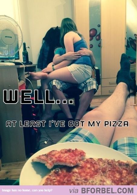 Forever Alone Level: Pizza…