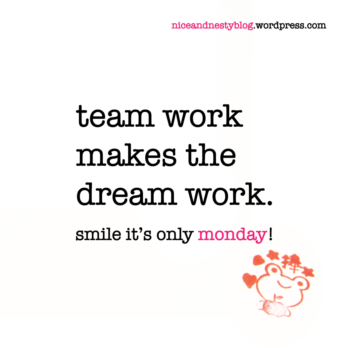 team work makes the dream work. #team #work #make #dream #monday #witty #quote #niceandnesty #nice #nesty #funny #life #short #serious #smile | check out more www.niceandnestyblog.wordpress.com