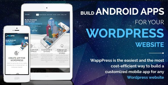 Wapppress – Builds Android Mobile App for Any Wordpress
