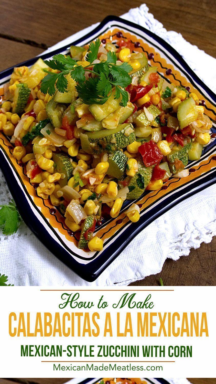 Calabacitas Con Maiz Or Mexican Zucchini